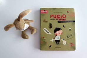 Pucio uczy się mówić, czyli książka dla maluchów wspierająca rozwój mowy (plus konkurs)