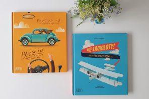 Ale książki, czyli coś dla małych pasjonatów motoryzacji i lotnictwa (bez przynudzania!)